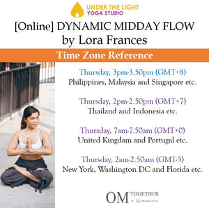 [Zoom] DYNAMIC MIDDAY FLOW by Lora Frances (60 min) at 3pm Thu on 29 Oct 2020 -completed