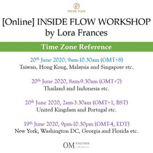 Load image into Gallery viewer, [Online] INSIDE FLOW WORKSHOP by Lora Frances (90 min) at 9am on 20 June 2020 -completed