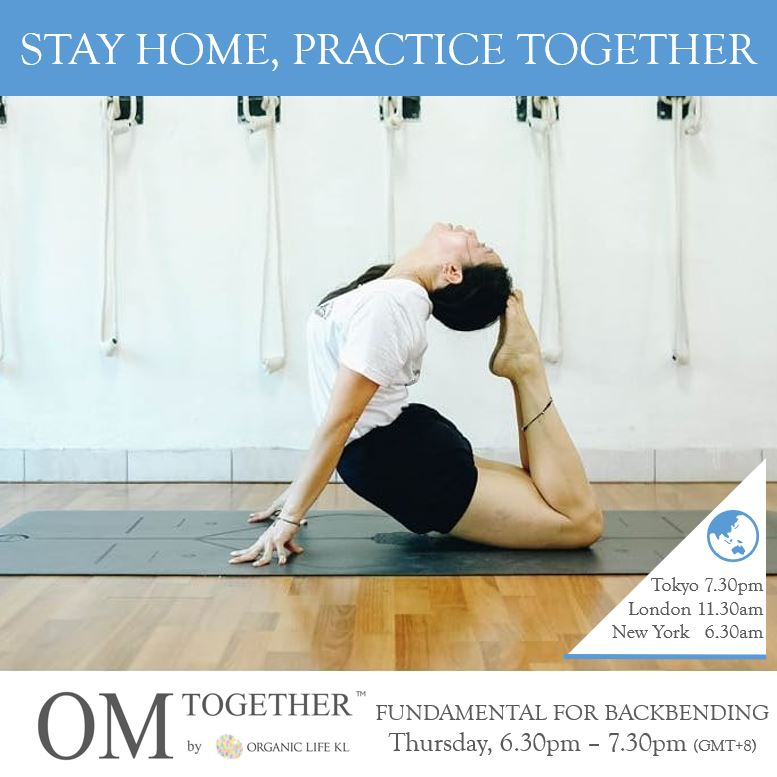 [Online] FUNDAMENTAL FOR BACKBENDING by Mariana Sin (60 min) at 6.30pm on 18 June 2020 -completed