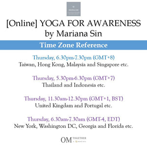 [Online] YOGA FOR AWARENESS by Mariana Sin (60 min) at 6.30pm on 4 June 2020 -completed