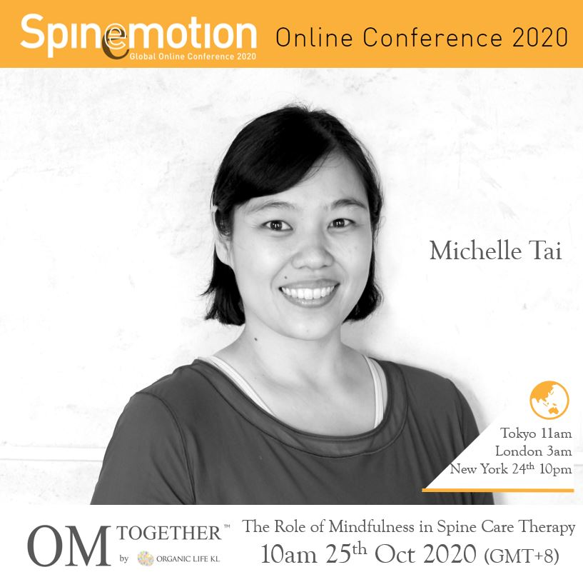 [Free talk]  The Role of Mindfulness in Spine Care Therapy by Michelle Tai (90 min) at 10am Sun on 25 Oct 2020 (GMT+8)