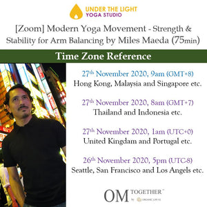 [Zoom] Modern Yoga Movement - Strength & Stability for Arm Balancing by Miles Maeda (75 min) at 9am Fri on 27 Nov 2020 - completed