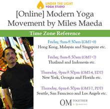 Load image into Gallery viewer, [Zoom] Modern Yoga Movement with Miles Maeda (50 min) at 9am Fri on 23 Oct 2020 -completed