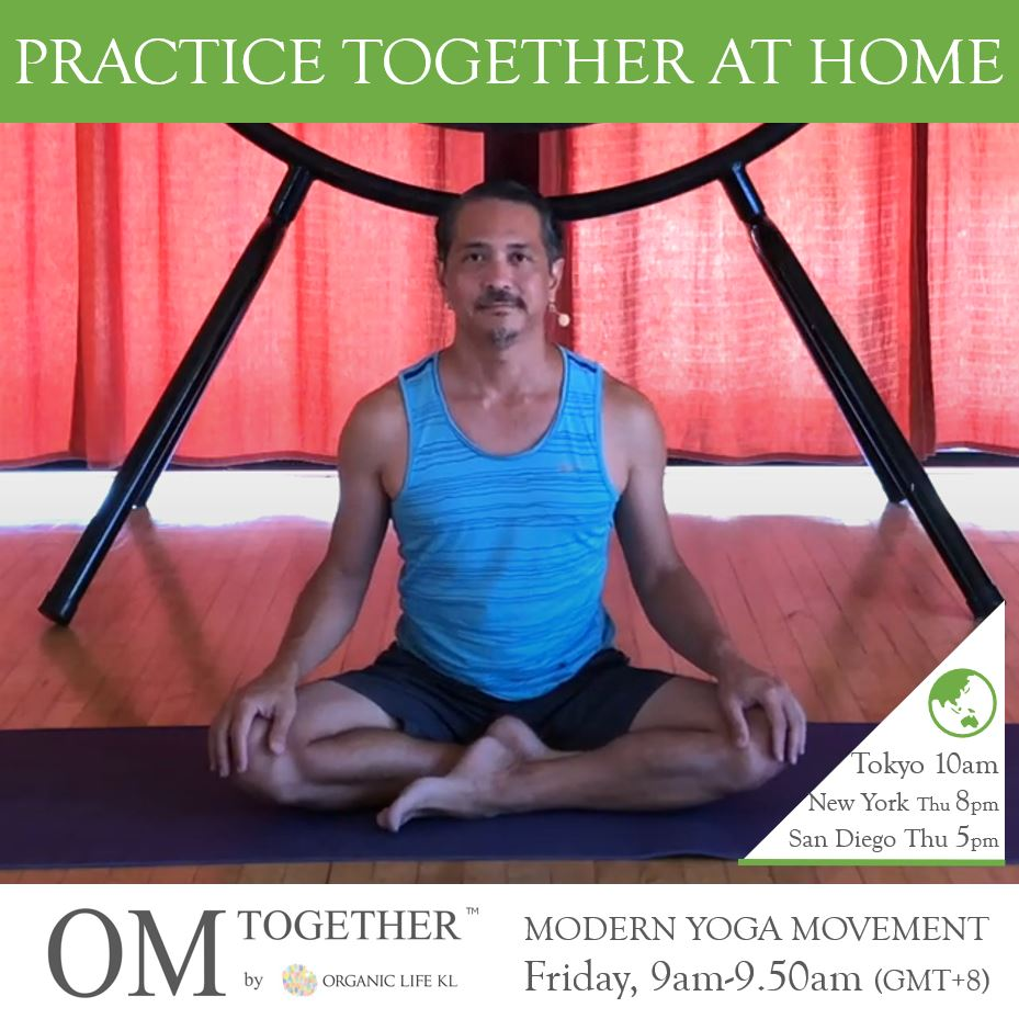 [Zoom] Modern Yoga Movement with Miles Maeda (50 min) at 9am Fri on 18 Dec 2020 - completed