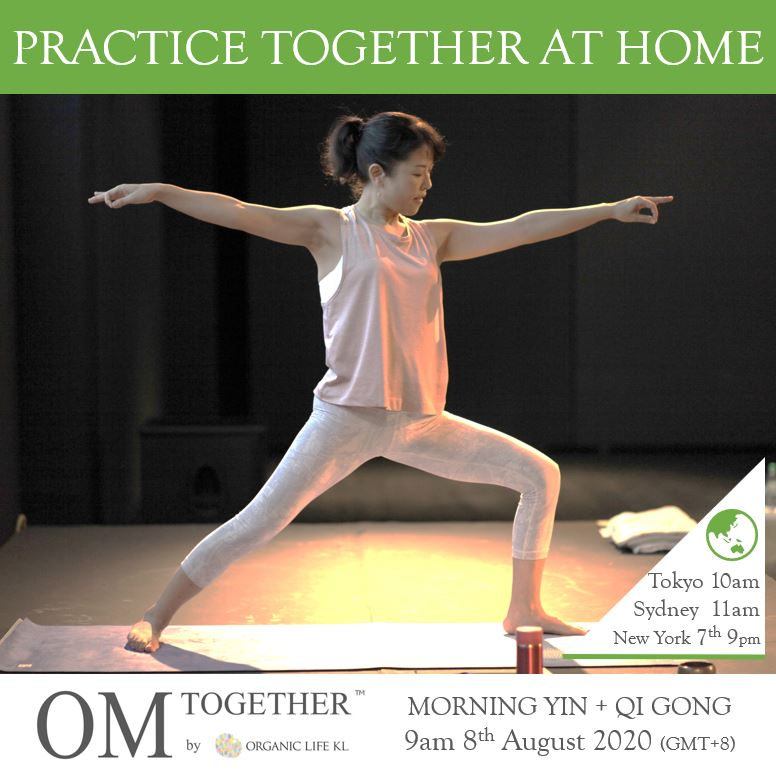 [Online] MORNING YIN + QI GONG by Asako (90 min) at 9am Sat on 8 August 2020 -completed