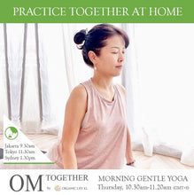 Load image into Gallery viewer, [Zoom] MORNING GENTLE YOGA by Asako (50 min) at 10.30am Thu on 22 Oct 2020 - completed