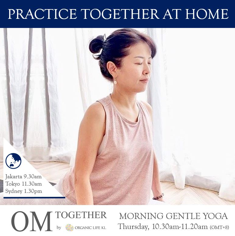 [Zoom] MORNING GENTLE YOGA by Asako (50 min) at 10.30am Thu on 24 Dec 2020 -completed