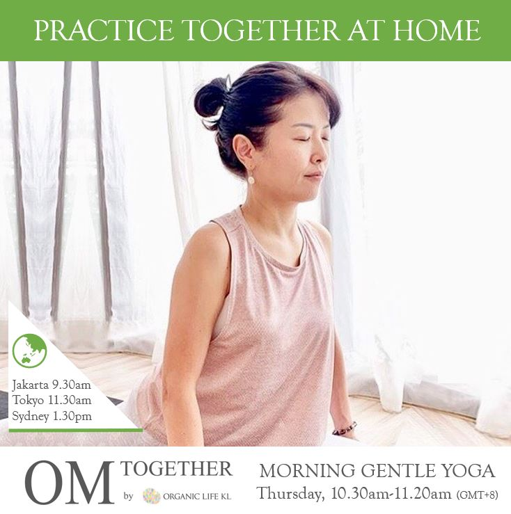 [Zoom] MORNING GENTLE YOGA by Asako (50 min) at 10.30am Thu on 26 Nov 2020 - completed