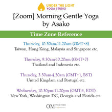Load image into Gallery viewer, [Zoom] MORNING GENTLE YOGA by Asako (50 min) at 10.30am Thu on 10 Sep 2020 - completed