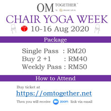 Load image into Gallery viewer, CHAIR YOGA UNLIMITED PASS (10-16 Aug 2020) - up to 7 classes