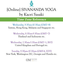 Load image into Gallery viewer, [Online] SIVANANDA YOGA by Kaori (75 min) at 9.30am on 1 July 2020 -completed