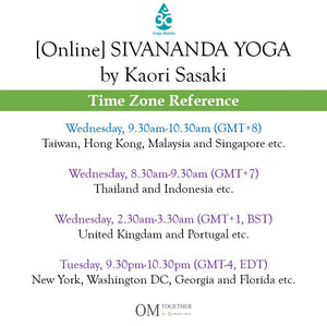 [Online] SIVANANDA YOGA by Kaori (75 min) at 9.30am on 1 July 2020 -completed