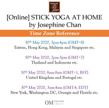 Load image into Gallery viewer, [Online] STICK YOGA AT HOME by Josephine Chan (60 min) at 3pm on 30 May 2020 (GMT+8)