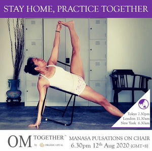 [Zoom] MANASA PULSATIONS ON CHAIR by Susan  (60 min) at 6.30pm Wed on 12 Aug 2020 -completed