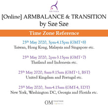 Load image into Gallery viewer, [Online] ARM BALANCE & TRANSITION by Sze Sze (75 min) at 3pm on 25 May 2020 (GMT+8)