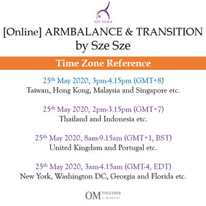 [Online] ARM BALANCE & TRANSITION by Sze Sze (75 min) at 3pm on 25 May 2020 (GMT+8)