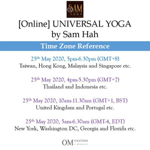 [Online] UNIVERSAL YOGA by Sam (90 min) at 5pm on 25 May 2020 (GMT+8)