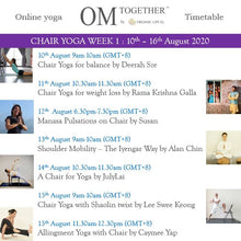 Load image into Gallery viewer, [Zoom] CHAIR YOGA FOR BALANCE by Deerah Sze (60 min) at 9am Mon on 10 Aug 2020 -completed