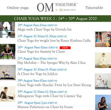 Load image into Gallery viewer, CHAIR YOGA UNLIMITED PASS (24-30 Aug 2020) - up to 8 classes