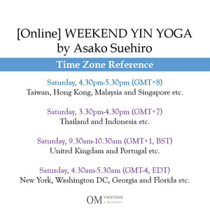 [Zoom] WEEKEND YIN YOGA with THEME by Asako (60 min) at 4.30pm Sat on 22 Aug 2020 -completed