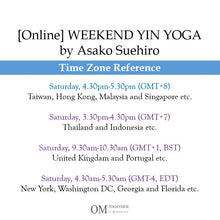 Load image into Gallery viewer, [Online] WEEKEND YIN YOGA by Asako (60 min) at 4.30pm Sat -completed