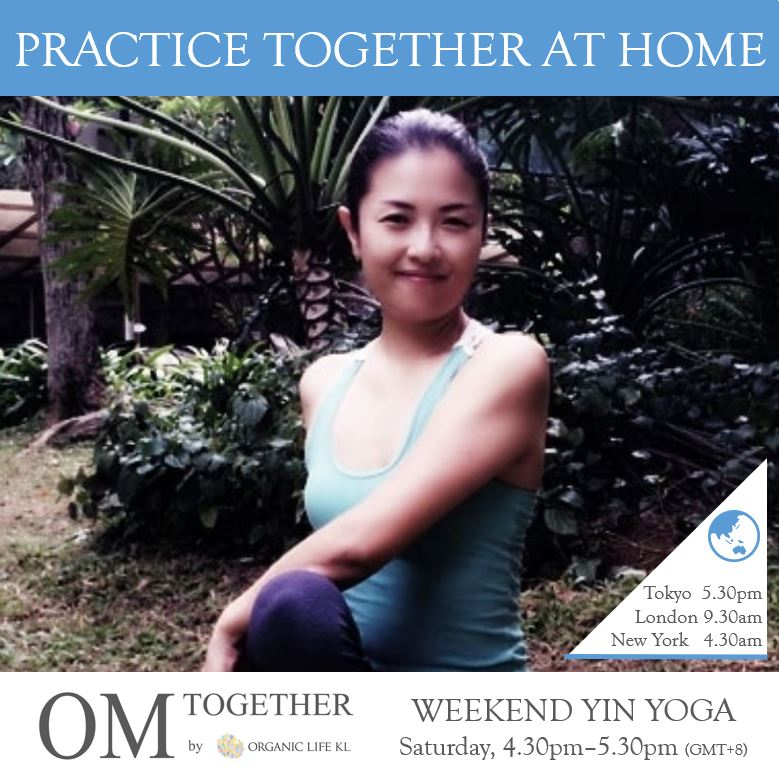[Online] WEEKEND YIN YOGA by Asako (60 min) at 4.30pm Sat -completed