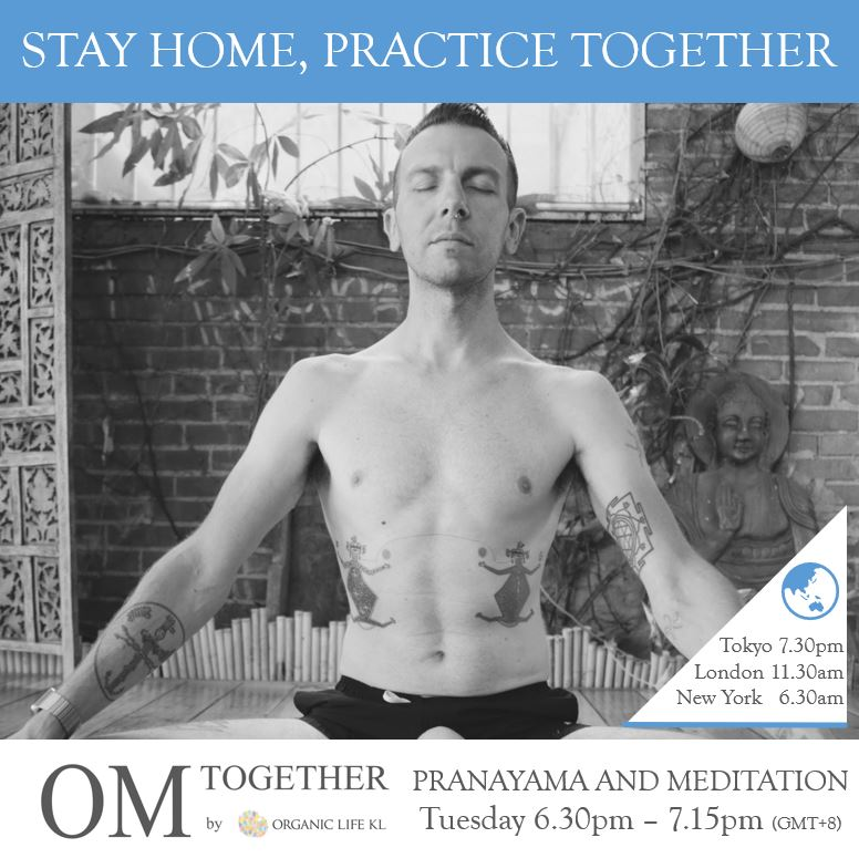 [Online] PRANAYAMA AND MEDITATION by Will Duprey (45 min) at 6.30pm on 16 June 2020 -completed