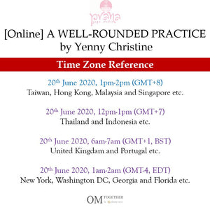[Online] A WELL-ROUNDED PRACTICE by Yenny Christine (60 min) at 1pm on 20 June 2020 -completed