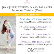 Load image into Gallery viewer, [Zoom] HIP FLEXIBILITY IN ARM BALANCES by Yenny Christine (75 min) at 1.30pm Sat on 31 Oct 2020 -completed