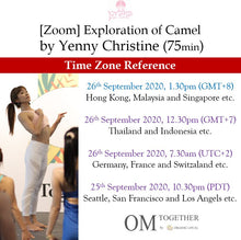 Load image into Gallery viewer, [Zoom] EXPLORATION OF CAMEL by Yenny Christine (75 min) at 1.30pm Sat on 26 Sep 2020 -completed