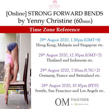 Load image into Gallery viewer, [Zoom] STRONG FORWARD BENDS by Yenny Christine (60 min) at 1.30pm Sat on 29 Aug 2020 -completed