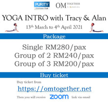 Load image into Gallery viewer, YOGA INTRO with Tracy and Alan (75min x 8 sessions) 13 March - 4 April 2021