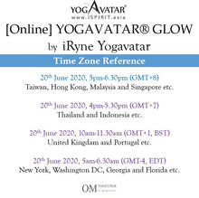 Load image into Gallery viewer, [Online] YOGAVATAR® GLOW by iRyne (75 min) at 5pm on 20 June 2020 -completed