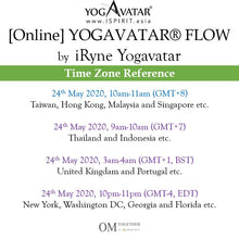 Load image into Gallery viewer, [Online] YOGAVATAR® FLOW by iRyne (60 min) at 10am on 24 May 2020 (GMT+8)