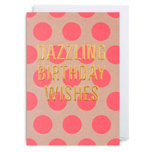 Birthday Card - Dazzling Birthday Wishes