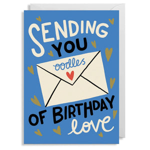 Birthday Card - Sending You Oodles of Birthday Love