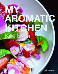 My Aromatic Kitchen by Kille Enna HB