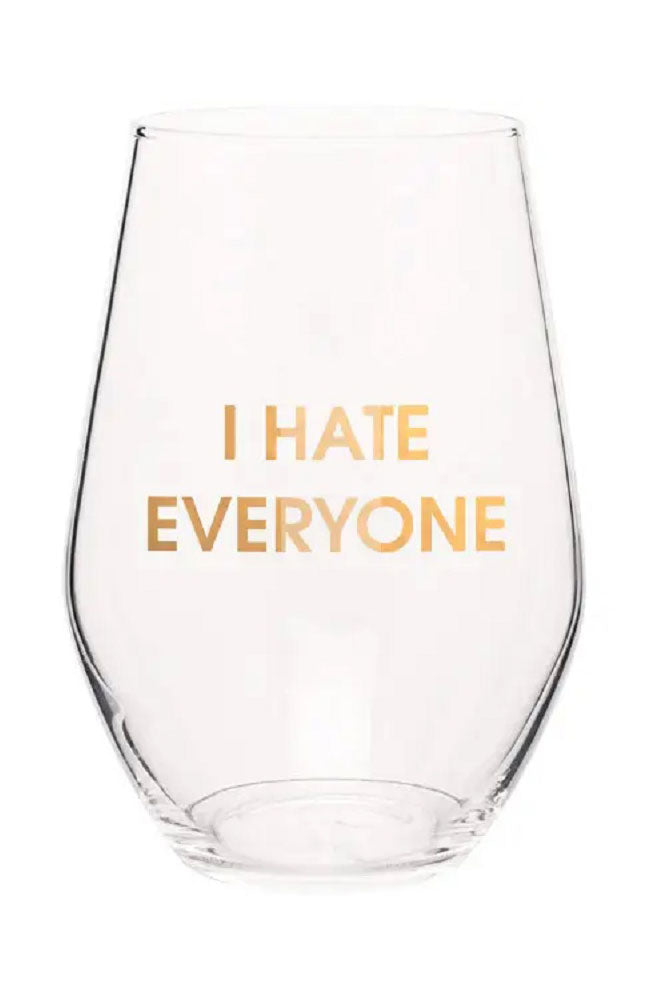 I Hate Everyone Wine Glass