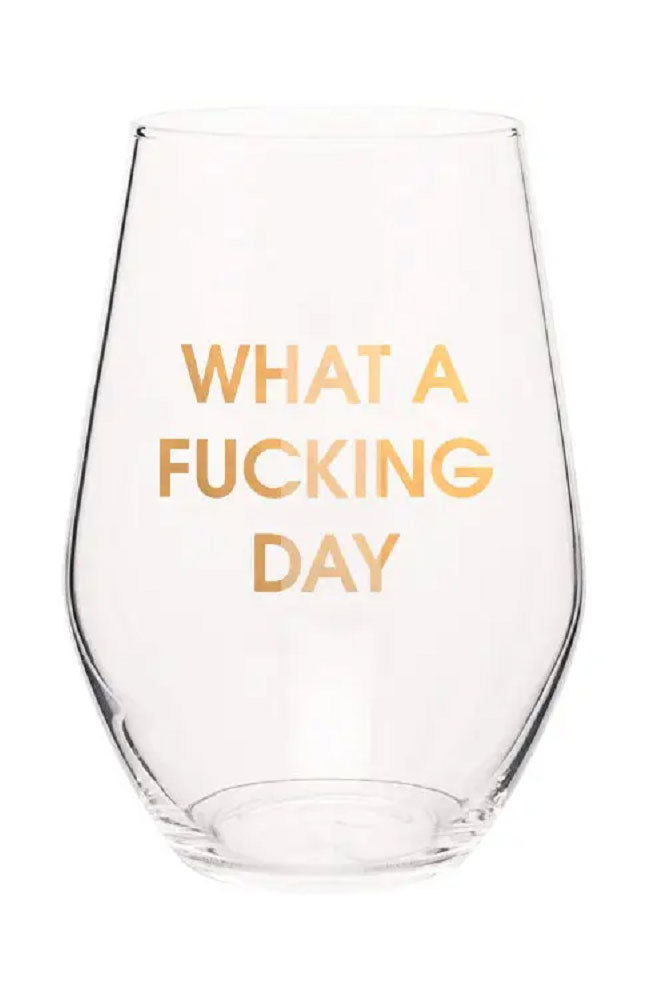 What a F'ing Day Wine Glass