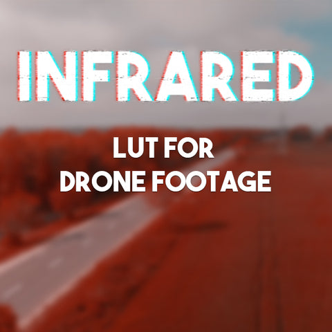 Drone Infrared LUT