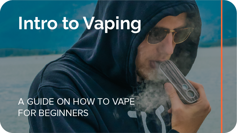 intro to vaping - a guide on how to vape for beginners