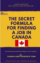 Load image into Gallery viewer, The Secret Formula For finding a job in Canada