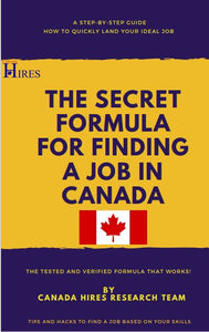 The Secret Formula For finding a job in Canada