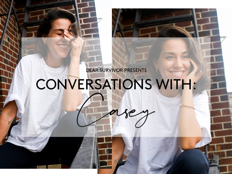 Dear Survivor Presents Conversations with Casey