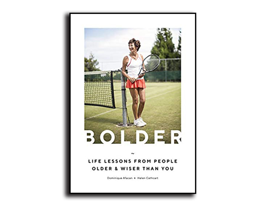 BOLDER - Life Lessons From People Older & Wiser Than You