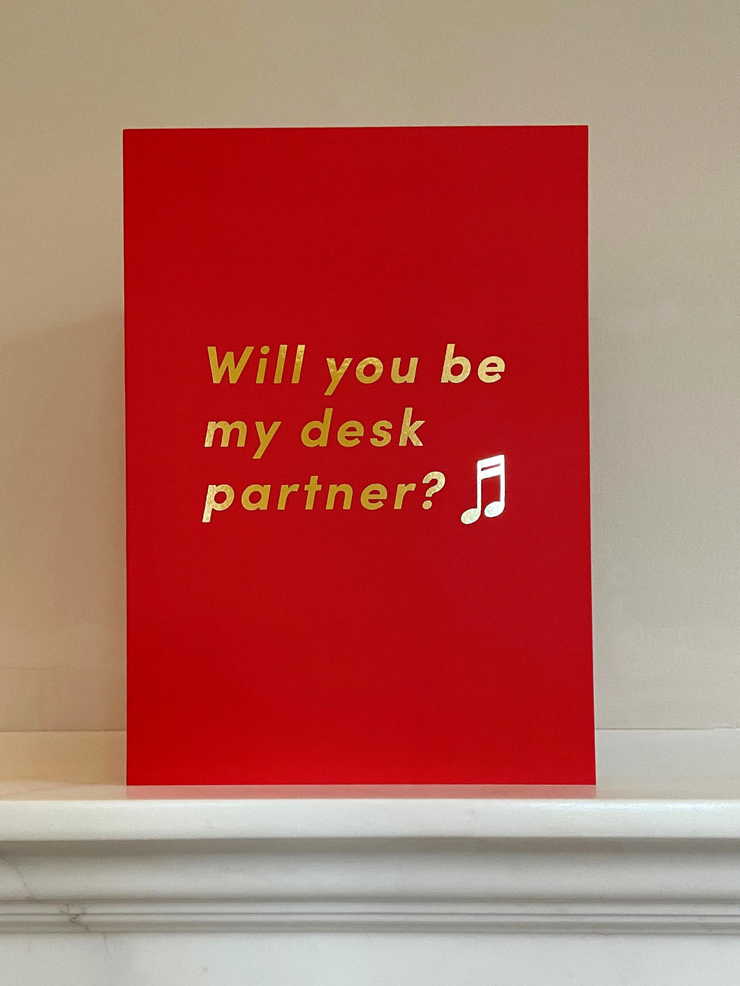 'Will you be my desk partner?♬' Gold Foiled Greetings Card