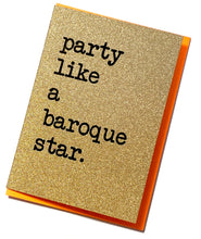 Load image into Gallery viewer, 'Party like a baroque star' Greetings Card