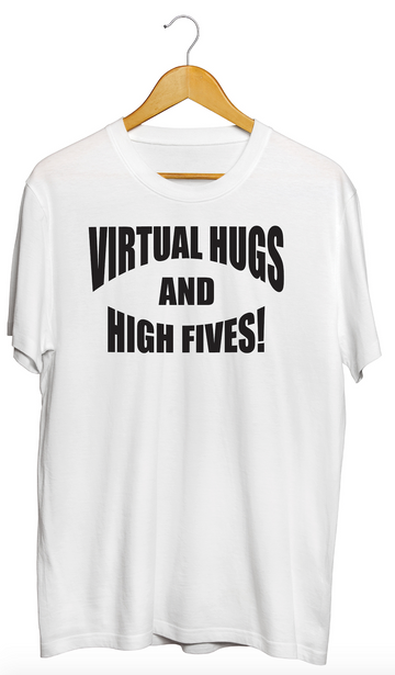 Virtual Hugs and High Fives Graphic White Tee- Adult