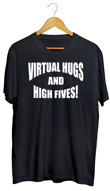 Virtual Hugs and High Fives Graphic Black Tee- Adult