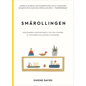 Smårollingen (The Montessori Toddler) - Bok av Simone Davies